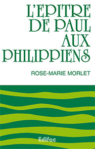 9782904407024, commentaire, philippiens, rose-marie morlet