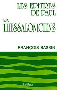 9782904407123, commentaire, thessaloniciens, françois bassin