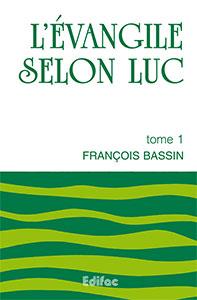 9782904407413, commentaire, luc, françois bassin