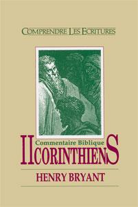 commentaires, bibliques, livres, bibliques, commenter, expliquer, sens, contexte, approches, henry, Bryant, Clé, comprendre, écritures