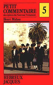 9782906287198, jacques, hébreux, henri mahan