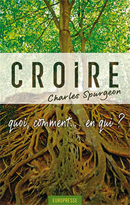 9782906287556, croire, charles spurgeon