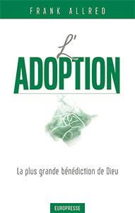 9782906287730, l'adoption, bénédiction, frank allred