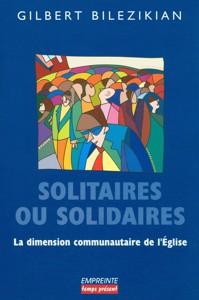 9782906405424, solitaires, solidaires, dimension, communautaire, eglise, gilbert, bilezikian