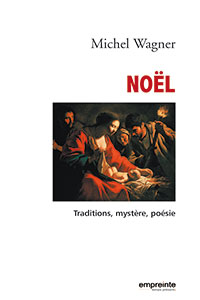 9782906405929, noël, traditions, michel wagner