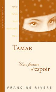 9782910246006, tamar, femme, francine rivers