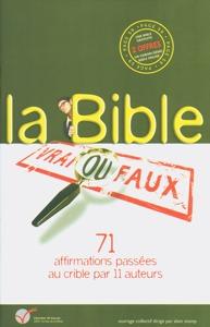 9782910246198, Bible, affirmations, vrai, faux, verite, mensonges, Clé
