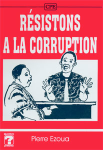 9782910307332, résistons, à, la, corruption, pierre, ezoua, éditions, cpe, centres, de, publications, évangéliques