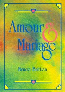 9782910307417, amour, et, mariage, bruce, britten, éditions, cpe, centre, de, publications, chrétiennes