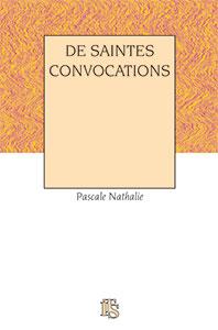 9782912879059, saintes convocations, pascale nathalie