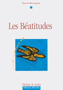 9782915245431, les, béatitudes, daniel, bourguet, éditions, olivétan