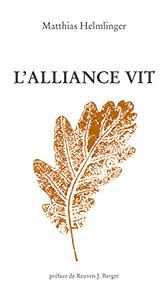 9782918469780, l'alliance vit, matthias helmlinger