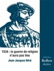 9782918469865, guerre de religion, jean-jacques néré