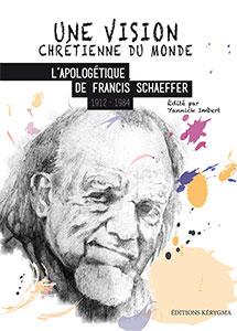 9782919108015, apologétique, francis schaeffer