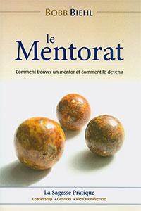 9782922713190, mentorat, mentor, bobb biehl