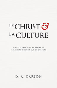 9782924743072, christ, culture, donald carson