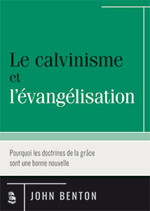 9782924895061, calvinisme, évangélisation, john benton