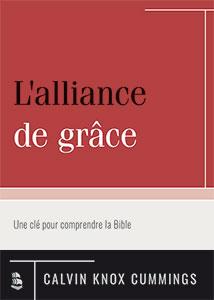9782924895078, alliance, grâce, calvin knox cummings