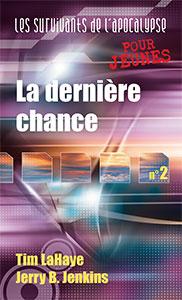 9782940335039, la, dernière, chance, tim, lahaye, jerry, jenkins, éditions, ourania