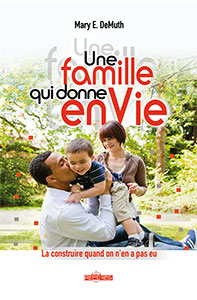 9782940335534, une, famille, qui, donne, envie, la, construire, quand, on, n'en, a, pas, eu, building, the, christian, family, you, never, had, mary, demuth, éditions, ourania
