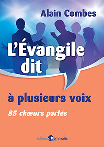 9782940488193, l'évangile, choeurs, alain combes