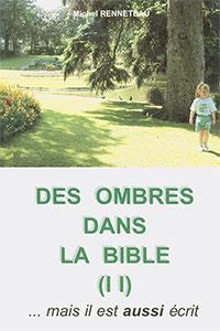renneteau, ombres, bible, difficultes, bibliques, kuen, éclairer, passages, versets, difficiles