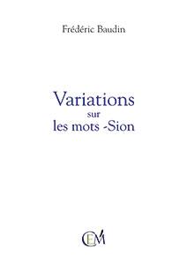 9782952598040, variations, sion, frédéric baudin