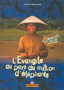 9782970025696, l'évangile, laos, silvain dupertuis