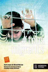 9782970098232, migrants, gabrielle desarzens