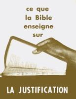 1000000001194, ce, que, la, bible, enseigne, sur, la, justification, éditions, cpe, centre, de, publications, évangéliques