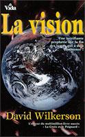 9780829709018, vision, prophétie, david wilkerson