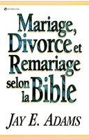 9780829714760, mariage, divorce, et, remariage, selon, la, bible, marriage, divorce, and, remarriage, in, the, bible, jay, e., adams, éditions, vida