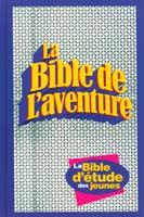 9780829721515, la, bible, de, l'aventure, la, bible, d'étude, des, jeunesses, enfants,  en, français, courant, éditions, vida, concordance, dictionnaire, cartes
