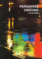 9780852343746, questions, fondamentales, en, portugais, ultimate, questions, john, blanchard, évangélisation