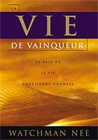Vie, vainqueur, base, vie, chrétienne, normale, Watchman, Nee, LSM, Courant, Vie, 9781575939148