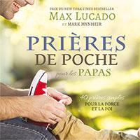 9781634740005, prières, papas, max lucado