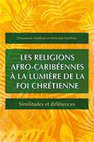 9781783686520, religions afro-caribéennes, dieumeme noëlliste