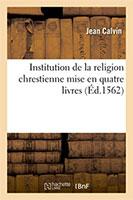 9782013076937, institution, religion chrétienne, jean calvin