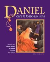 daniel, fosse, lions, jeunesse, enfants, six, neuf, ans, histoires, bibliques, 9782013908108