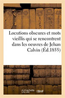 9782014064421, locutions obscures, jean calvin