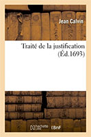 9782019717193, traité de justification, jean calvin