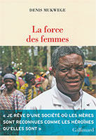 9782072956157, force des femmes, denis mukwege