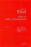 9782130652021, islam, jacques ellul