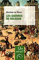 9782130813569, guerres de religion, nicolas le roux