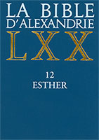 9782204095815, bible d'alexandrie, lxx, esther