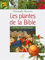 9782204102704, plantes, bible, christophe boureux