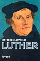 9782213643779, luther, matthieu arnold