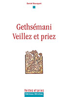 9782354790059, gethsémani, priez, daniel bourguet