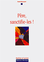 9782354790400, père, sanctifie, daniel bourguet