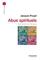 9782356140890, abus spirituels, jacques poujol